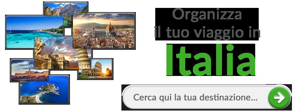 Oragnizza il tuo viaggio in...Italia